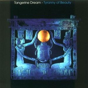 Tangerine Dream альбом Tyranny of Beauty