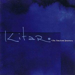 Kitaro альбом An Ancient Journey