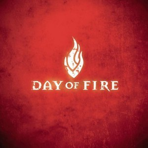 Day of Fire альбом Day of Fire