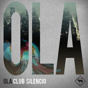 Ola альбом Club Silencio