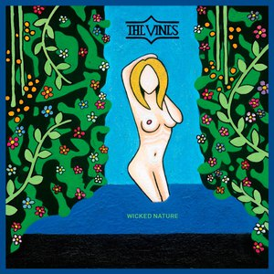The Vines альбом Wicked Nature