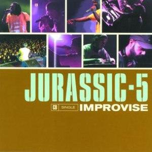 Jurassic 5 альбом Improvise