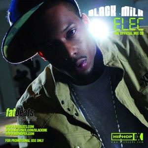 Black Milk альбом ELEC