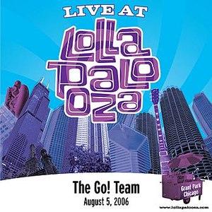 The Go! Team альбом Live at Lollapalooza 2006: The Go! Team