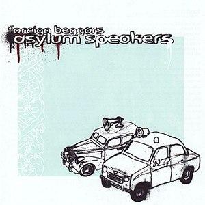 Foreign Beggars альбом Asylum Speakers