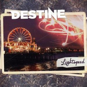Destine альбом Lightspeed
