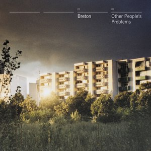 Breton альбом Other People's Problems