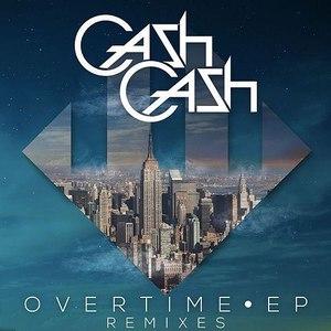Cash Cash альбом Overtime EP Remixes
