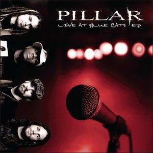 Pillar альбом Live At Blue Cats - EP