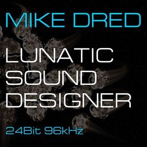 Mike Dred альбом Lunatic Sound Designer