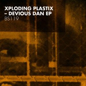 Xploding Plastix альбом Devious Dan EP