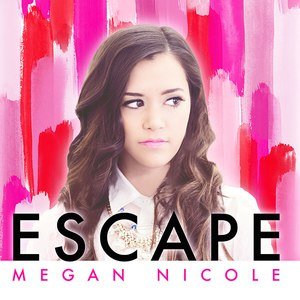 Megan Nicole альбом Escape