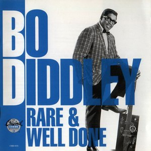 Bo Diddley альбом Rare & Well Done