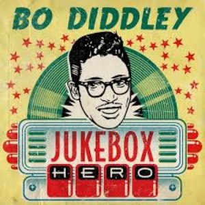 Альбом Bo Diddley Bo Diddley - Jukebox Hero