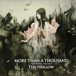 More Than A Thousand альбом Volume II: The Hollow
