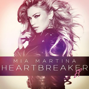 Mia Martina альбом HeartBreaker - EP