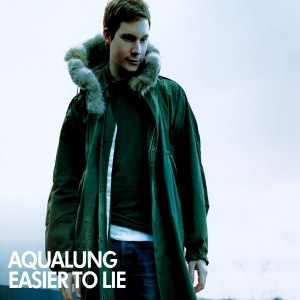 Aqualung альбом Easier to Lie
