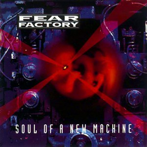 Fear Factory альбом Soul of a New Machine