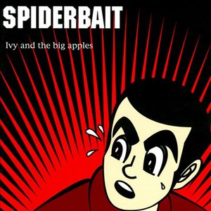 Spiderbait альбом Ivy and the Big Apples