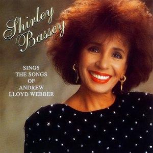 Shirley Bassey альбом Shirley Bassey Sings The Songs Of Andrew Lloyd Webber