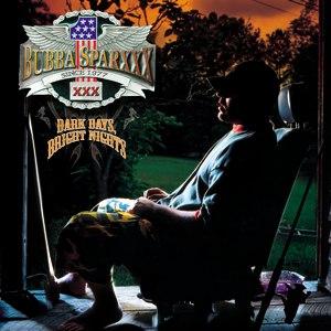 Bubba Sparxxx альбом Dark Days, Bright Nights