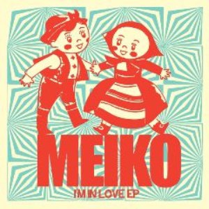 Meiko альбом I'm In Love