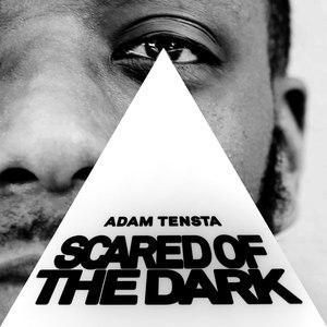 Adam Tensta альбом Scared Of The Dark