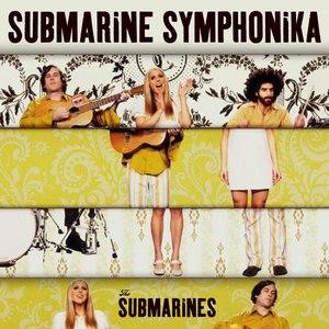 The Submarines альбом Submarine Symphonika