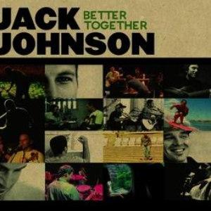 Jack Johnson альбом Better Together