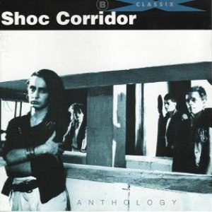 Shoc Corridor альбом Anthology