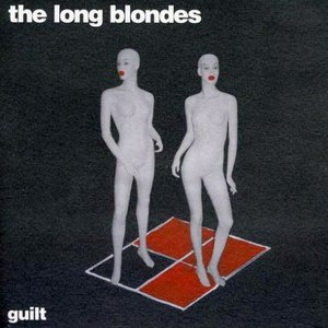 The Long Blondes альбом Guilt