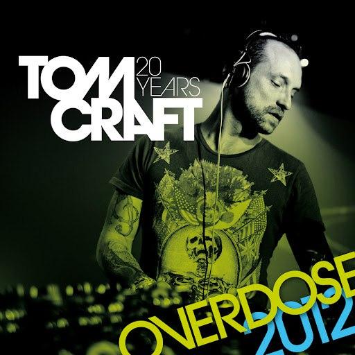Tomcraft альбом Overdose 2012