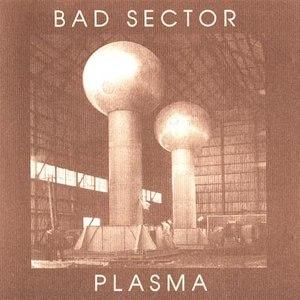 Bad Sector альбом Plasma