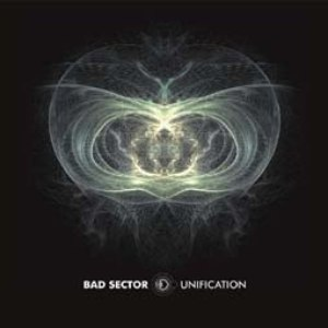 Bad Sector альбом Unification