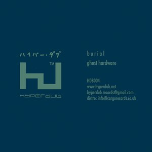 Burial альбом Ghost Hardware