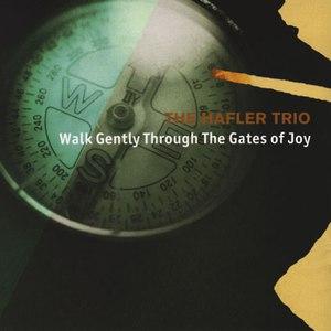 The Hafler Trio альбом Walk Gently Through the Gates of Joy