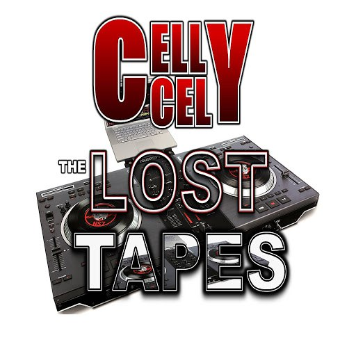 Celly Cel альбом The Lost Tapes