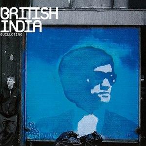 British India альбом Guillotine