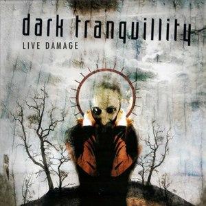 Dark Tranquillity альбом Live Damage