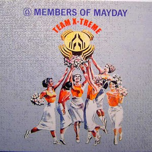 Members of Mayday альбом Team X-Treme