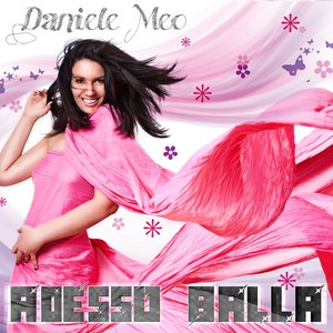 Daniele Meo альбом Adesso balla