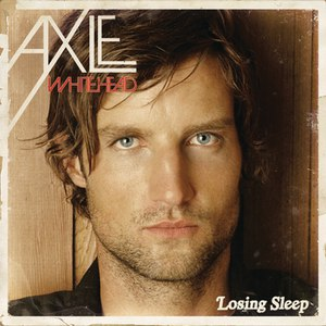 Axle Whitehead альбом Losing Sleep