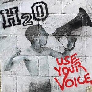 h2o альбом Use Your Voice