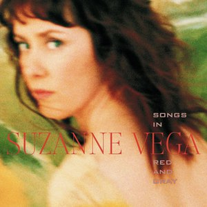 Suzanne Vega альбом Songs In Red And Gray