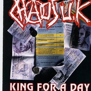 Chaos UK альбом King for a Day