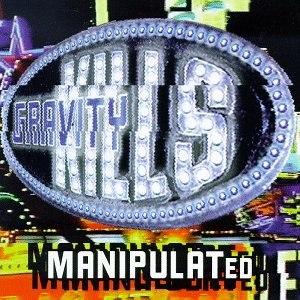 Gravity Kills альбом Manipulated