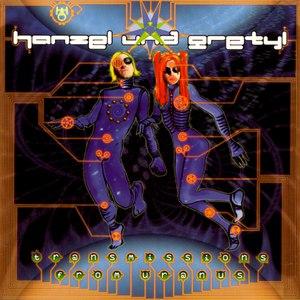 Hanzel Und Gretyl альбом Transmissions From Uranus