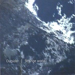 Outsider альбом strange world
