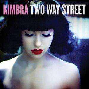 Kimbra альбом Two Way Street