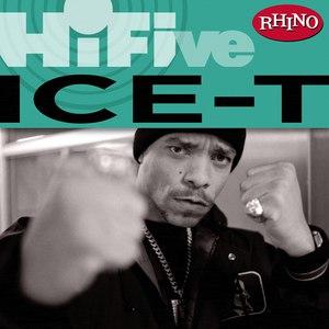 Ice-T альбом Rhino Hi-Five: Ice-T